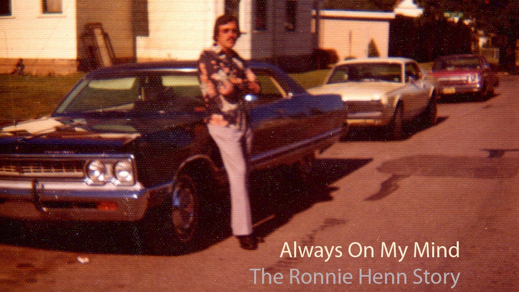 Always On My Mind: The Ronnie Henn Story project video thumbnail