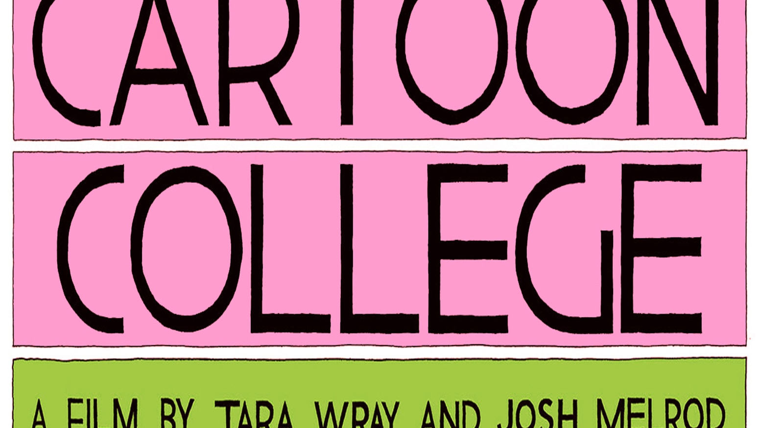 Good Grief Making Cartoon College A Documentary About Comics By Tara Wray And Josh Melrod Kickstarter