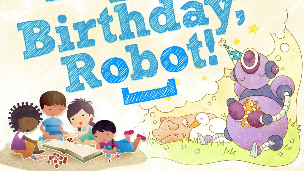 Happy Birthday, Robot! project video thumbnail