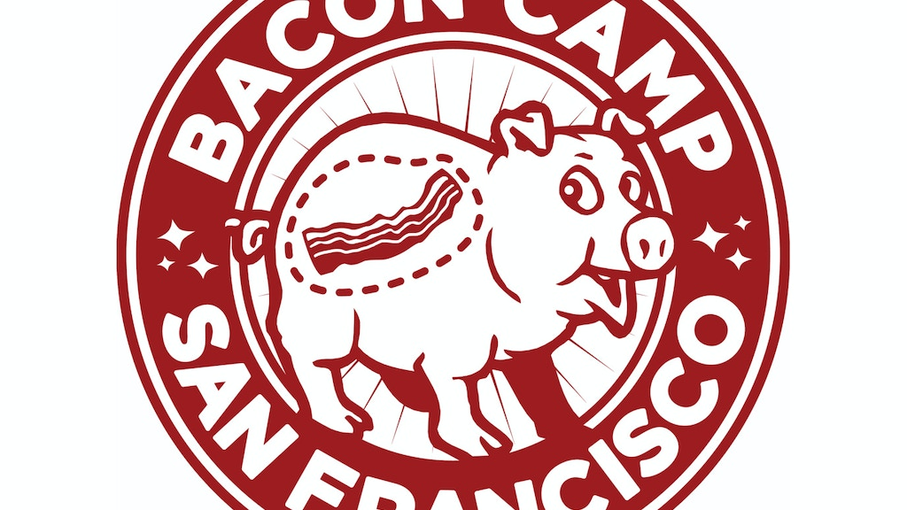 BaconCamp: Bring the pork belly to San Francisco project video thumbnail