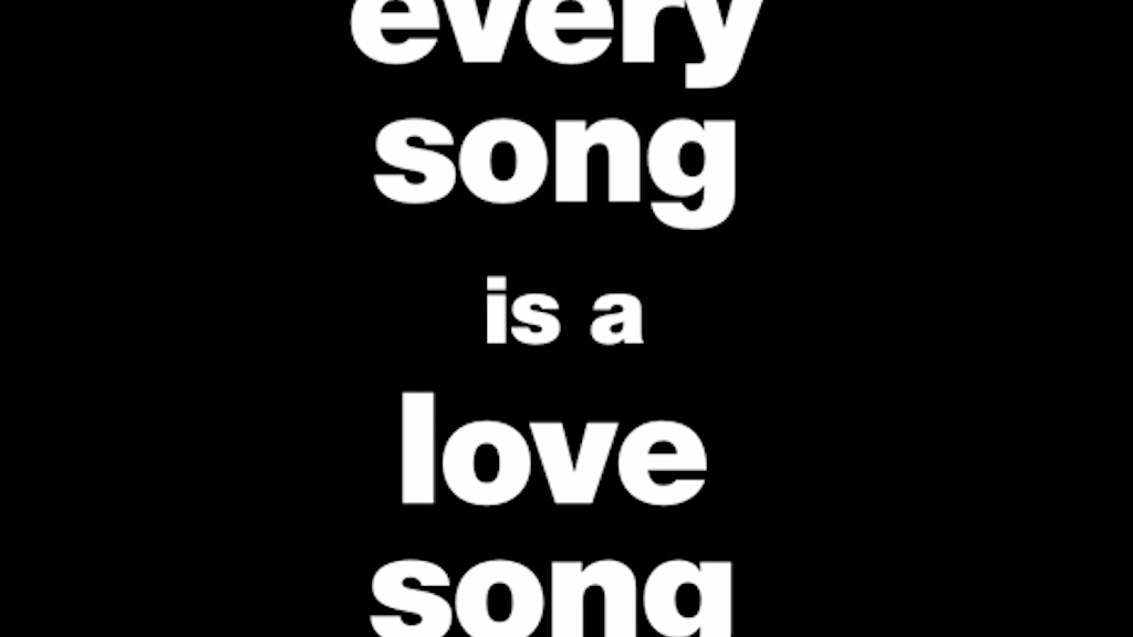 Every Song is a Love Song project video thumbnail