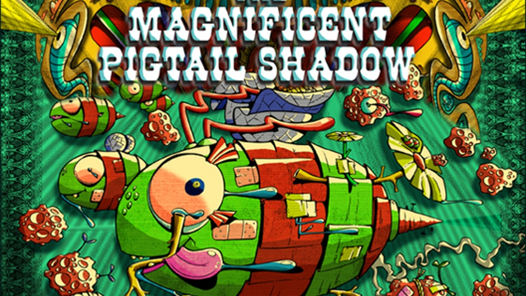 The Magnificent Pigtail Shadow project video thumbnail