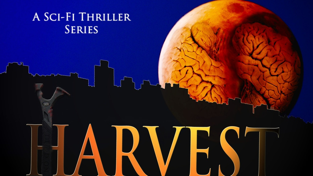 HARVEST: A New Sci-Fi Thriller TV/Web Series! project video thumbnail