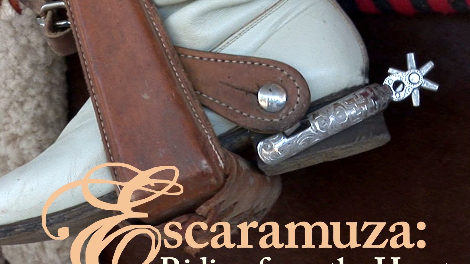 Escaramuza: Riding from the Heart (a feature documentary) by