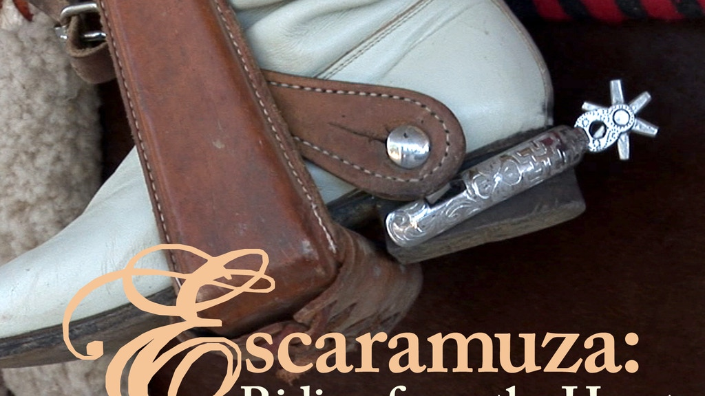 Escaramuza: Riding from the Heart (a feature documentary) project video thumbnail