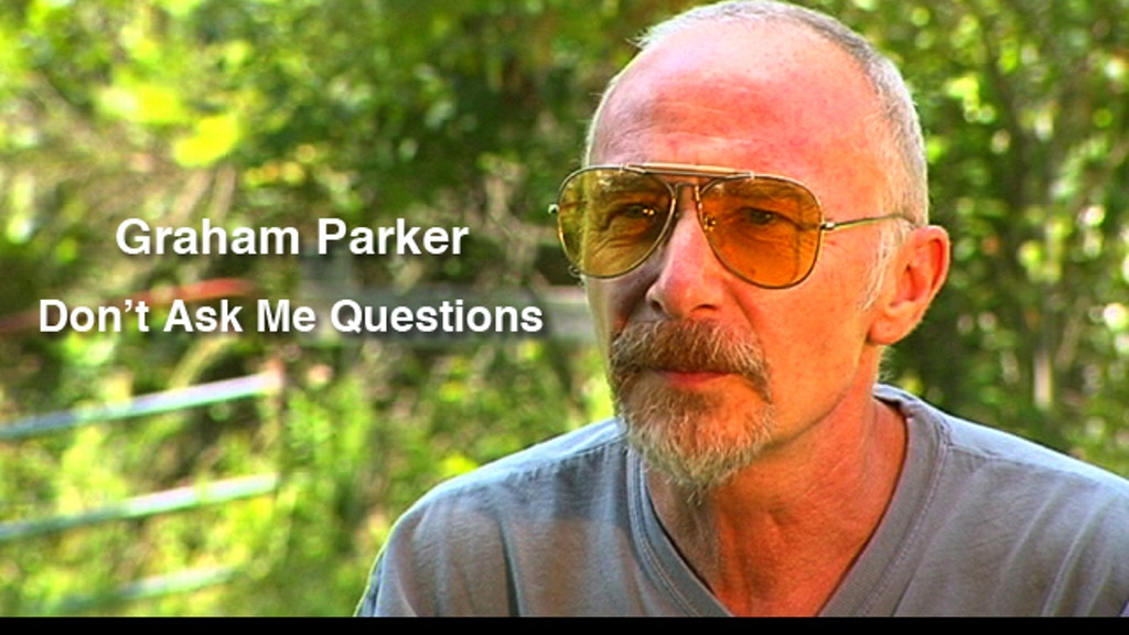 Don't Ask Me Questions: A Film About Graham Parker project video thumbnail