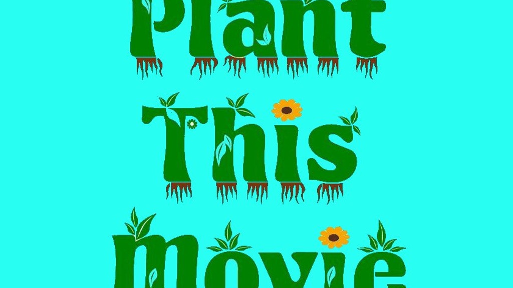 Plant This Movie project video thumbnail