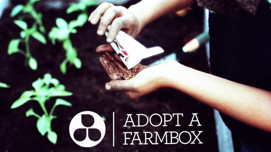 Adopt-A-Farmbox  project video thumbnail