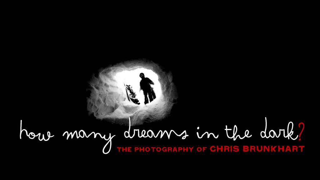 How Many Dreams in the Dark? My life on the road with the legends of snowboarding. project video thumbnail