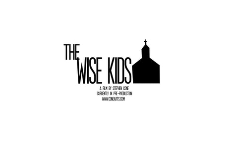 THE WISE KIDS by Stephen Cone —Kickstarter