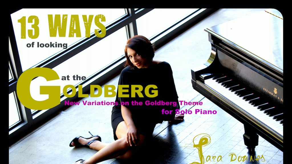 13 WAYS OF LOOKING AT THE GOLDBERG: Bach Reimagined project video thumbnail
