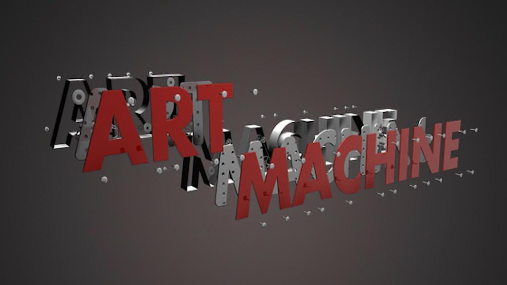 ART MACHINE: a feature-length film project video thumbnail