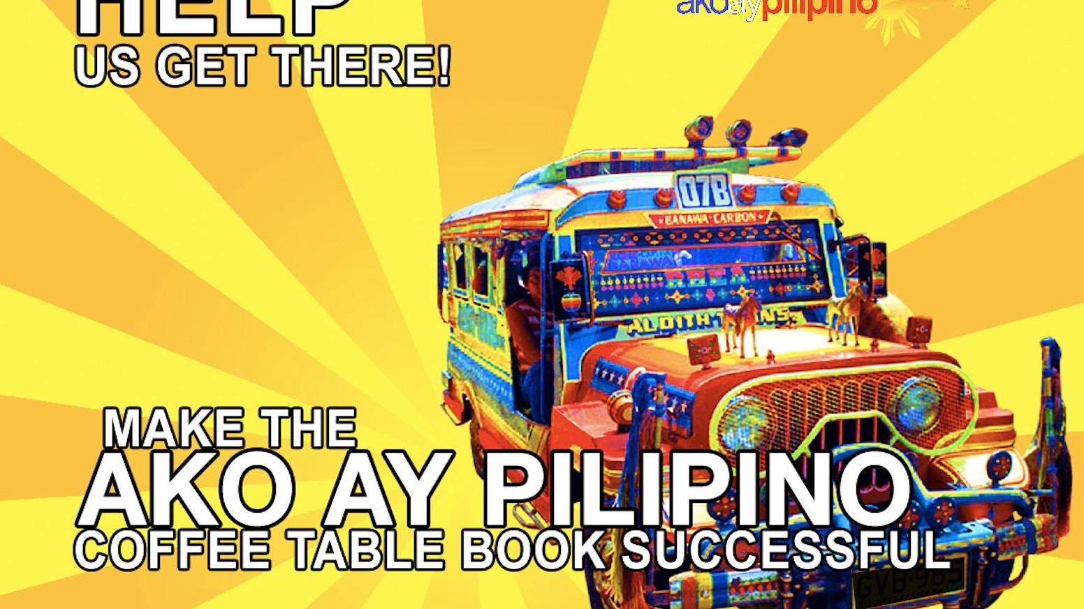 Inspirational Coffee Table Books.Ako Ay Pilipino Coffee Table Book By David Lorna Joannes Kickstarter