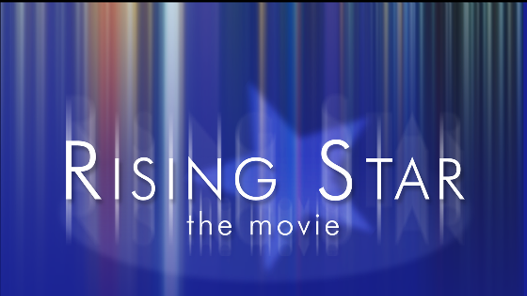Rising Star the Movie project video thumbnail