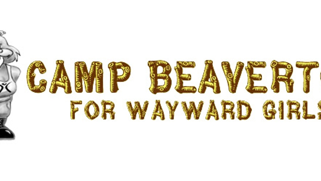 Camp Beaverton for Wayward Girls: A Burning Man Camp and Conversation project video thumbnail
