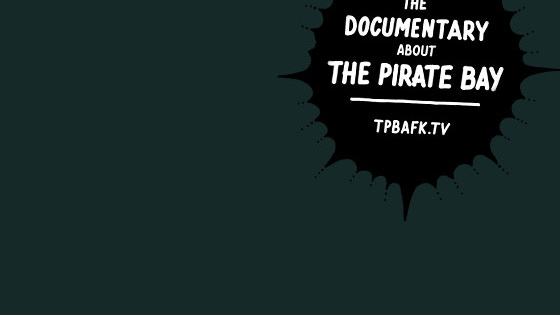 TPB AFK: The Pirate Bay – Away From Keyboard project video thumbnail