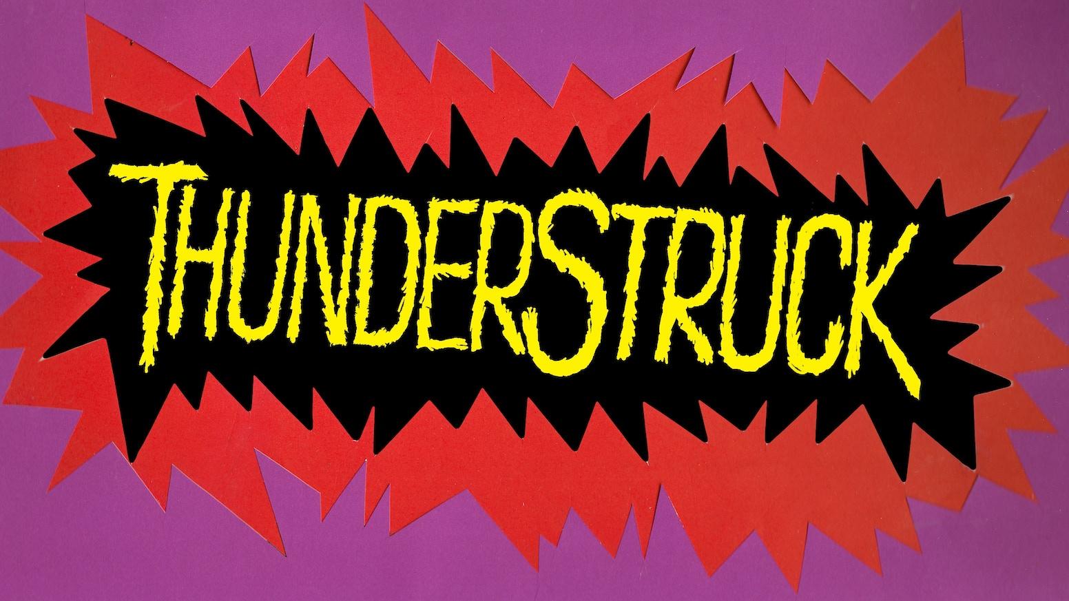 THUNDERSTRUCK (AN AC/DC MOVIE MUSICAL) by Ryan Guiterman ...