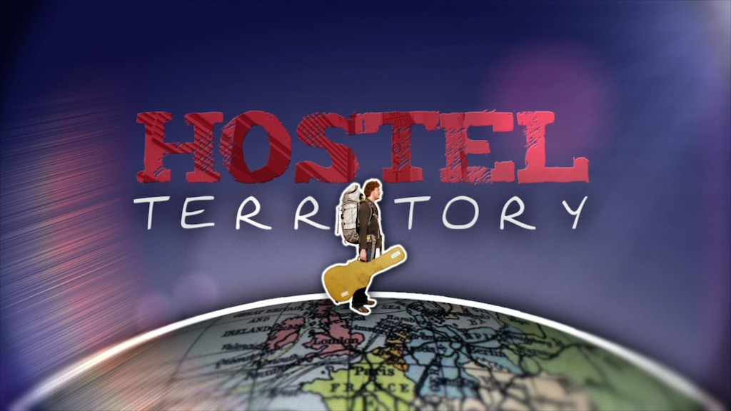 Hostel Territory— (Not your ordinary travel show.) project video thumbnail