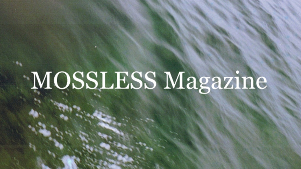 MOSSLESS Magazine project video thumbnail