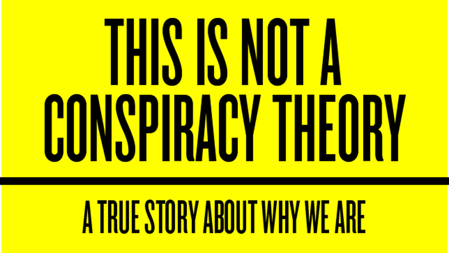 A True Story About Why We Are. From the creator of Everything is a Remix.