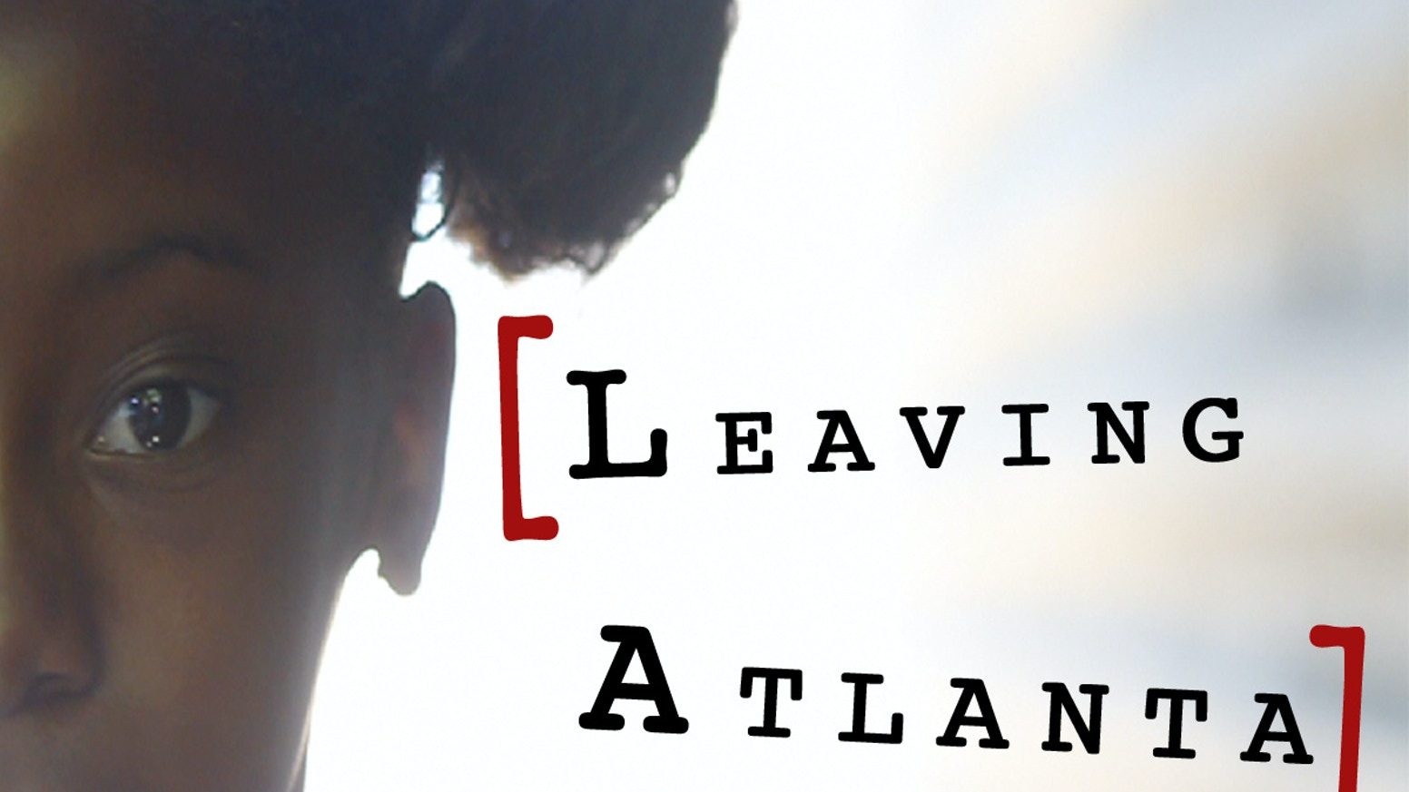 Leaving Atlanta The Film