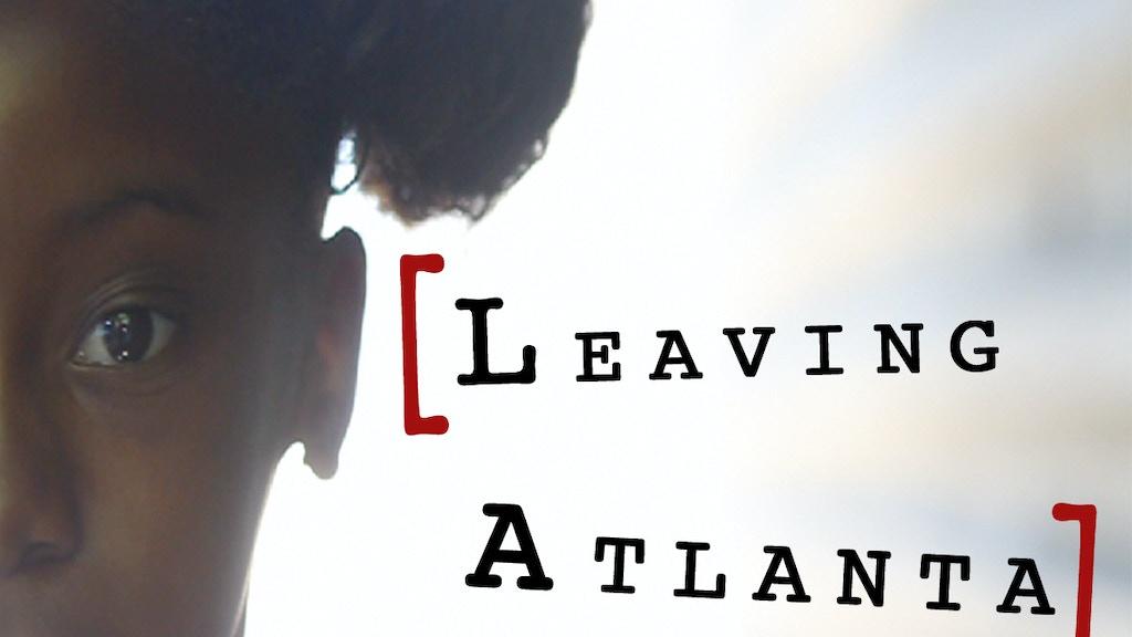LEAVING ATLANTA THE FILM project video thumbnail