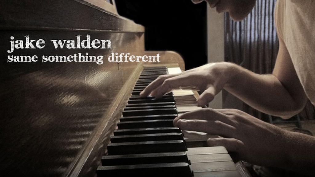 Same Something Different: Jake Walden Album project video thumbnail