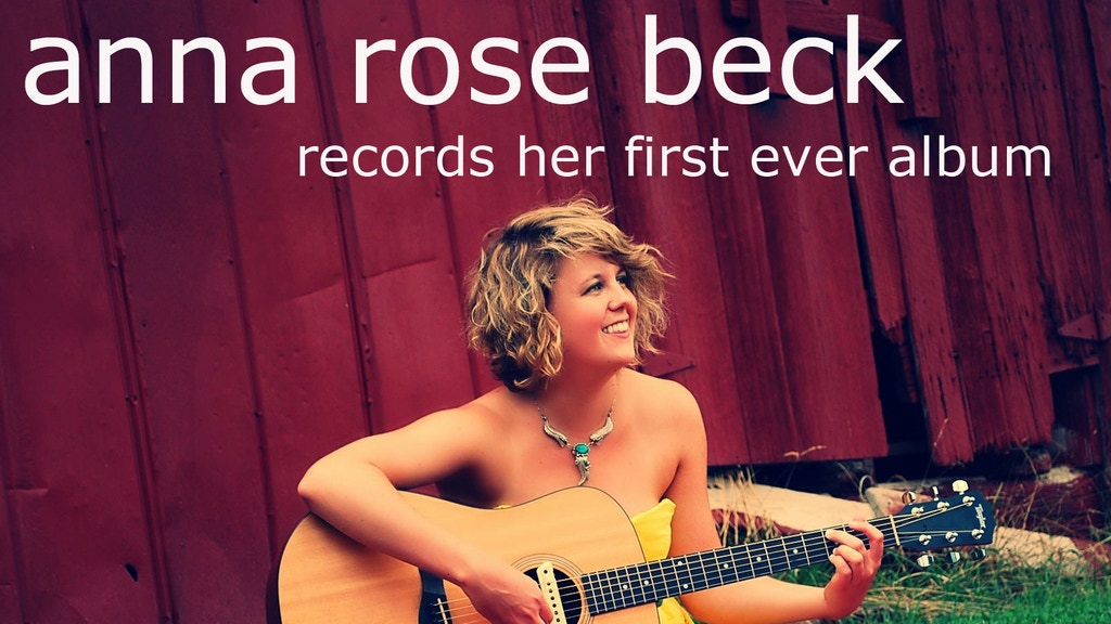 Anna Rose Beck records her first ever album!  project video thumbnail