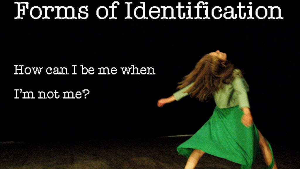 Fruition of FORMS OF IDENTIFICATION project video thumbnail