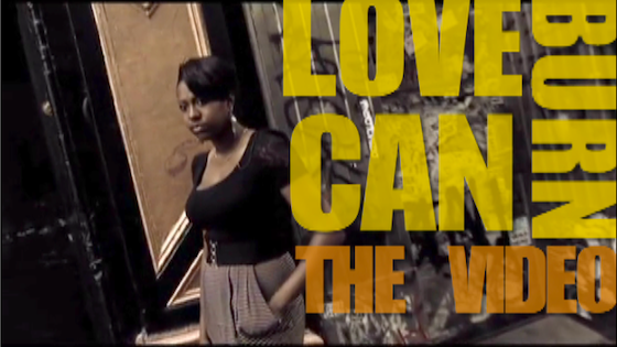 """Love Can Burn"" - The Music Video project video thumbnail"