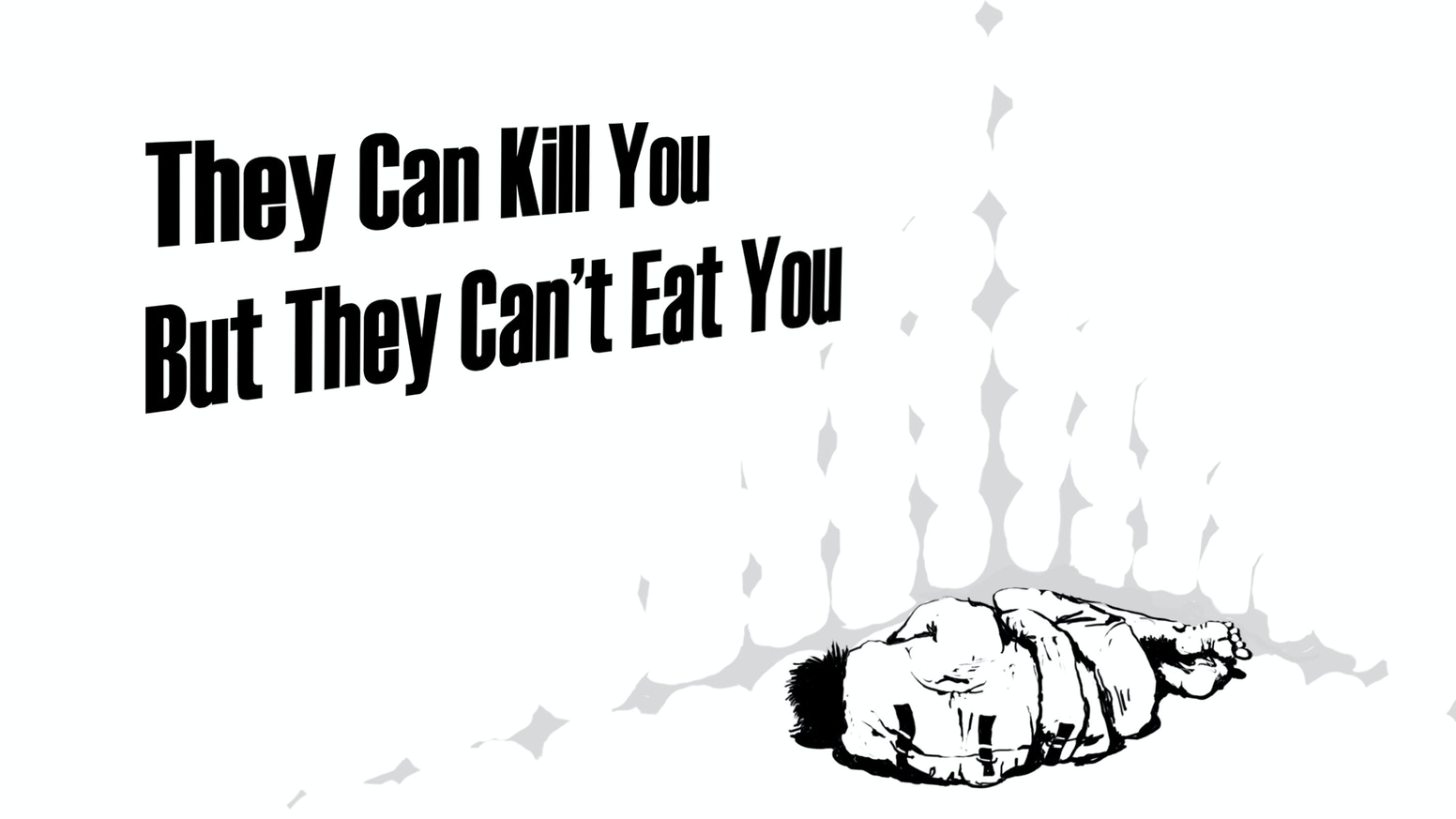 They Can Kill You, But They Can't Eat You by Susan Havens