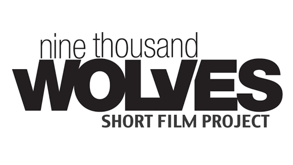 9000 Wolves Short Film Project by Jamie Heinrich —Kickstarter
