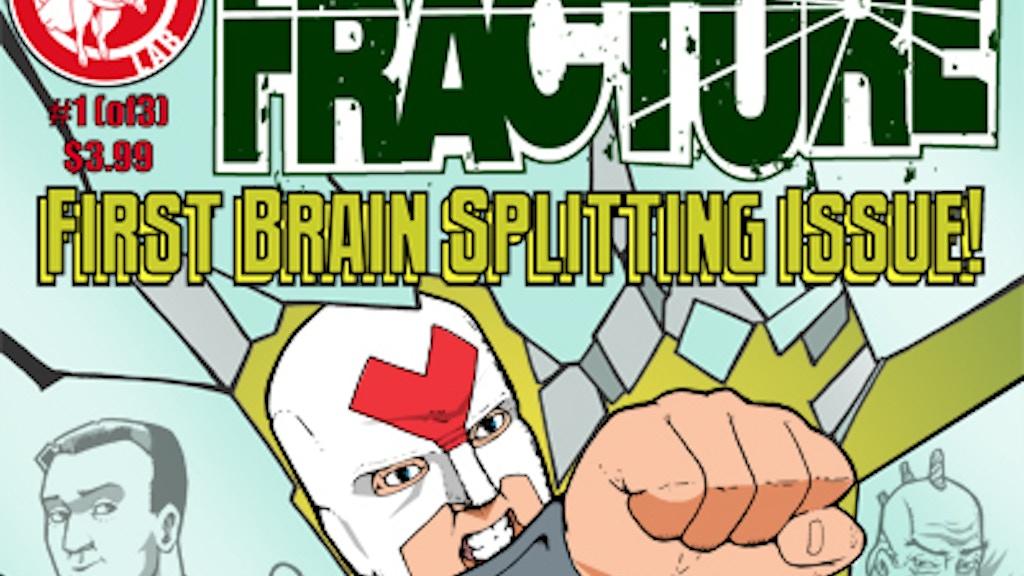 Action Lab Entertainment Presents: Fracture! project video thumbnail