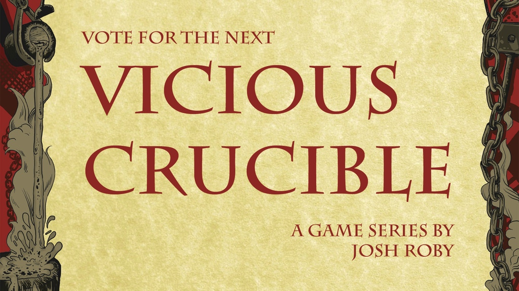 Vote for the Second Vicious Crucible! project video thumbnail