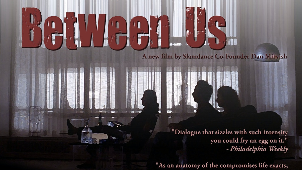 BETWEEN US: Based on the hit play; the upcoming movie by project video thumbnail