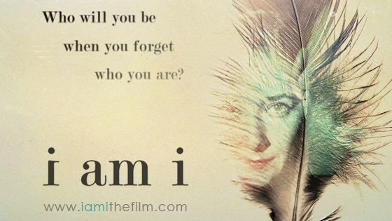 I Am I - Feature Film project video thumbnail