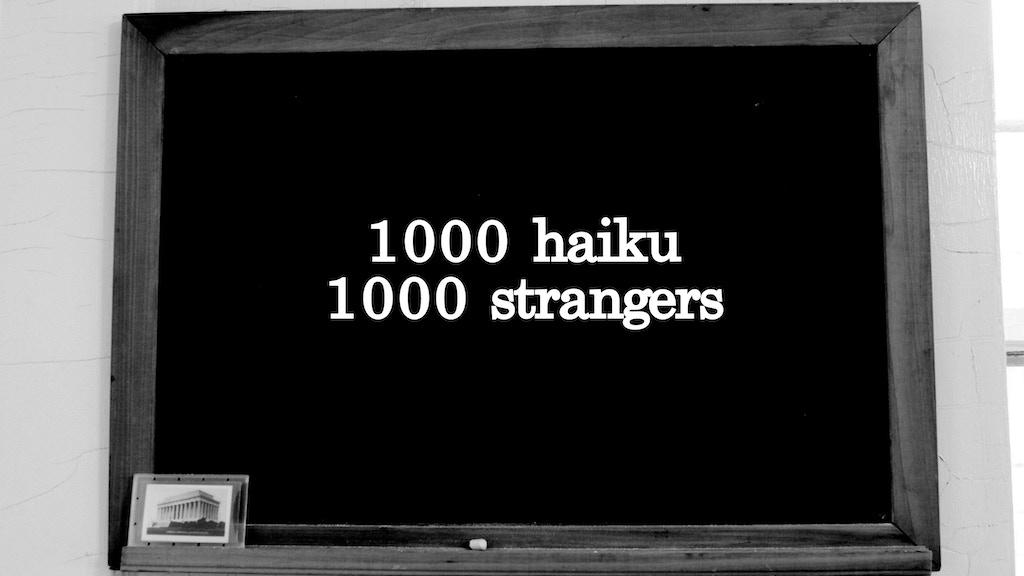 1000 Haiku, 1000 Strangers project video thumbnail