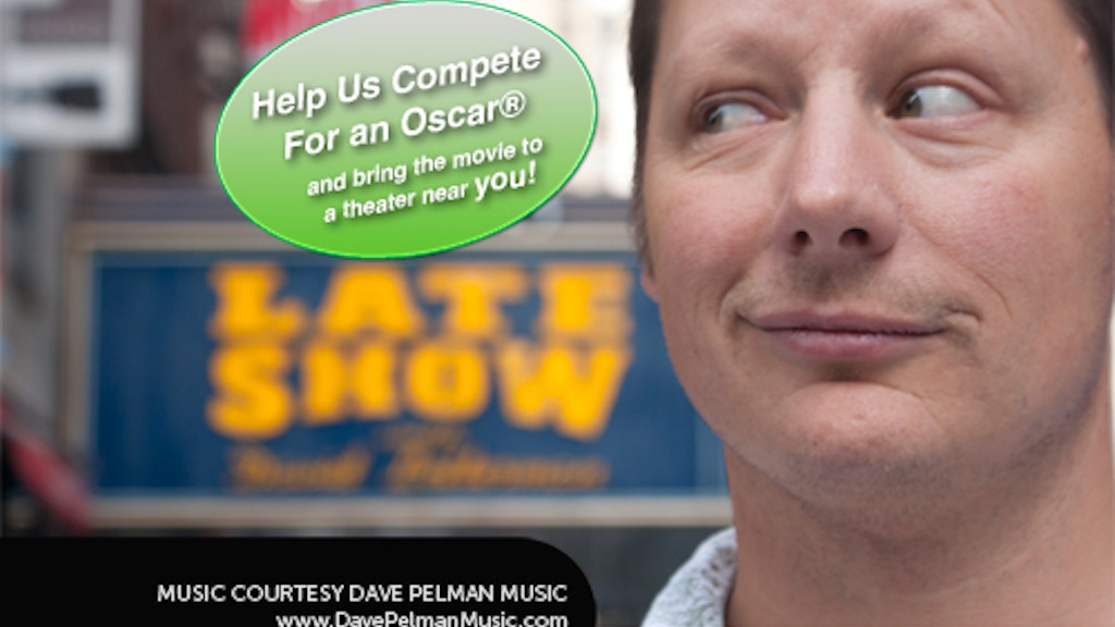 Dying to do Letterman: Kickstarter for an Oscar® & Beyond project video thumbnail