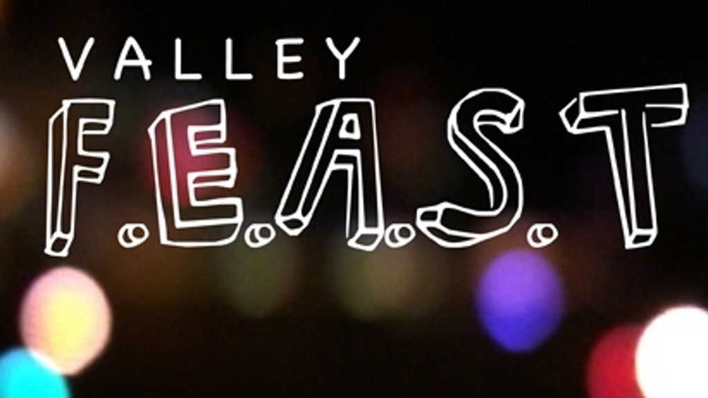 Valley F.E.A.S.T. project video thumbnail