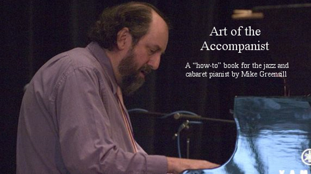 """ Art of the Accompanist"" a book by Mike Greensill project video thumbnail"