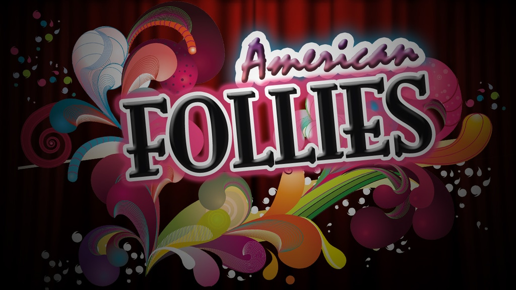 American Follies Documentary Short Film project video thumbnail