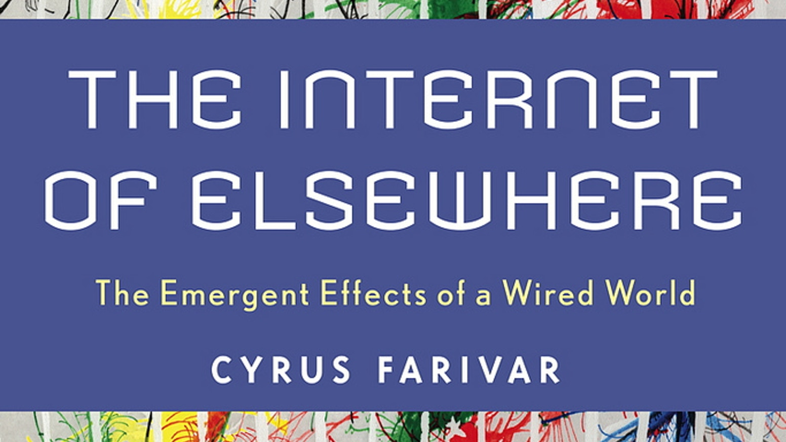 Quot The Internet Of Elsewhere Quot European Book Tour By Cyrus border=