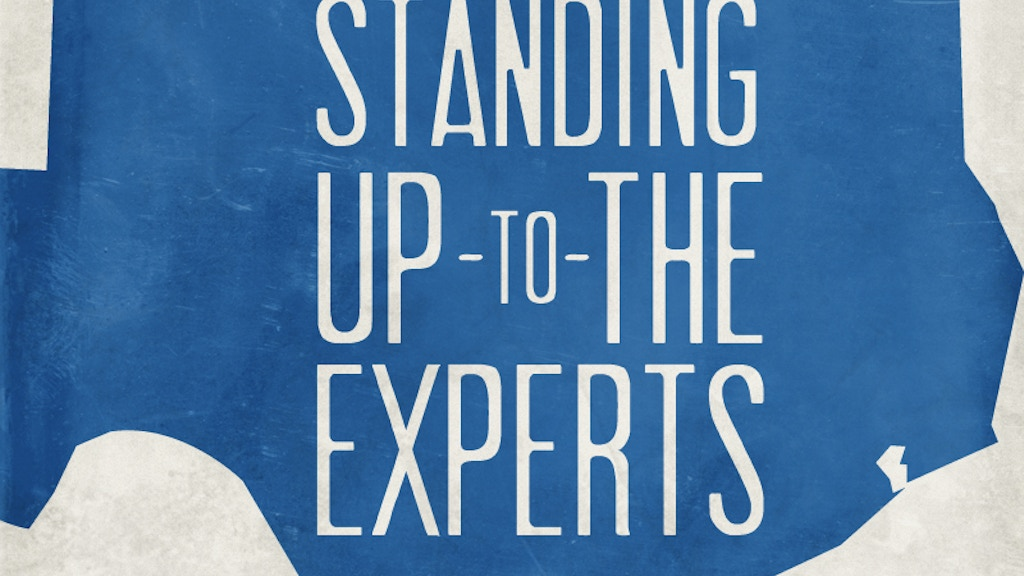 Standing Up To The Experts project video thumbnail