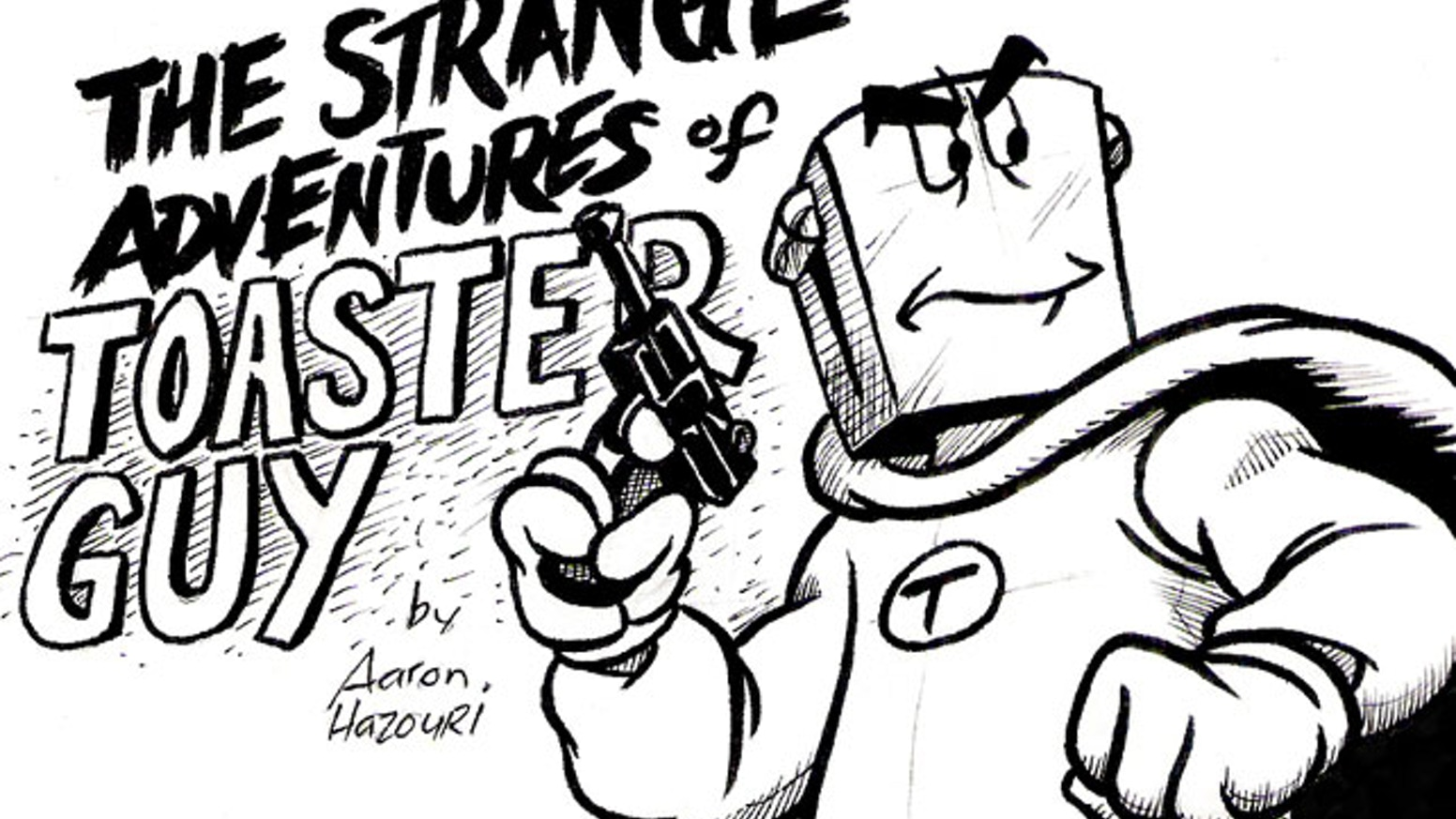 Autobiographical Would Be Toaster Headed Crimefighter Comic By Aaron