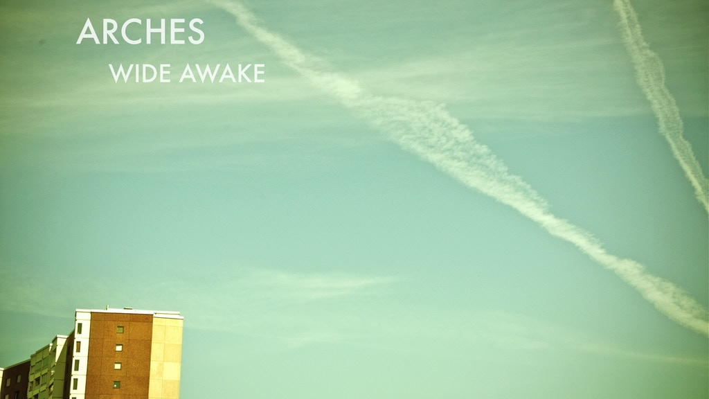 Arches - Wide Awake on Vinyl  project video thumbnail