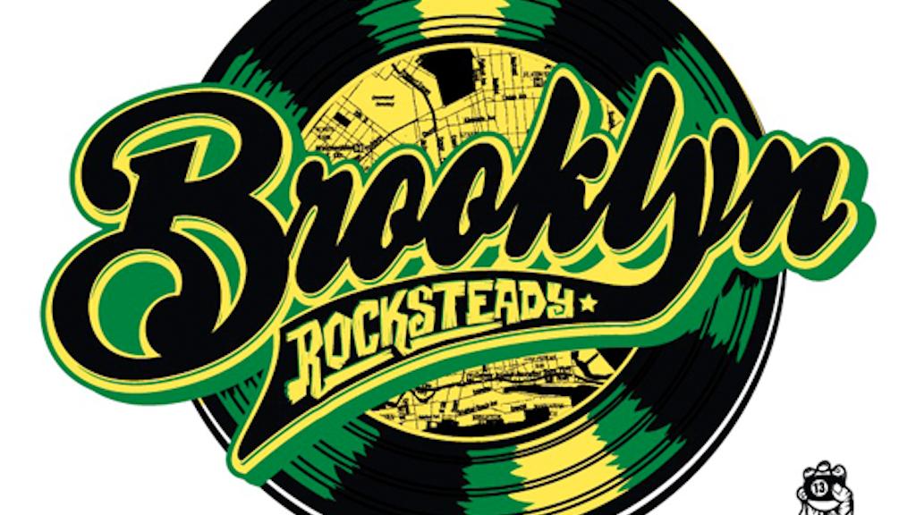 Brooklyn Rocksteady (Documentary) project video thumbnail