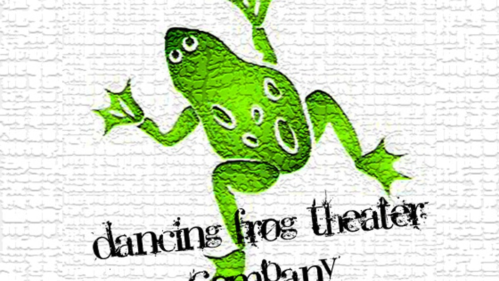 Project image for Dancing Frog Theater Company jumps to its 1st production