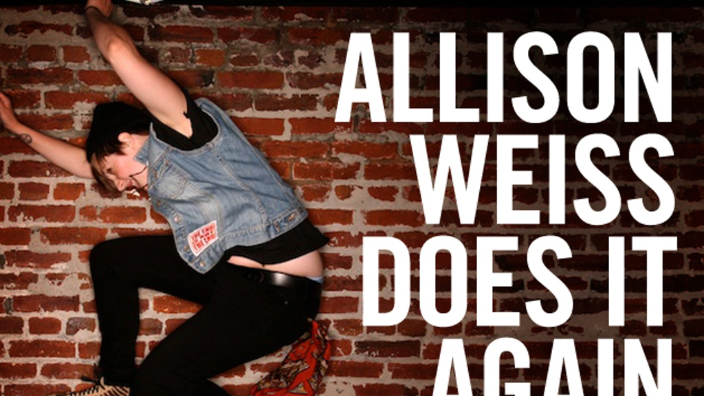 ALLISON WEISS DOES IT AGAIN (WITH YOUR HELP) project video thumbnail