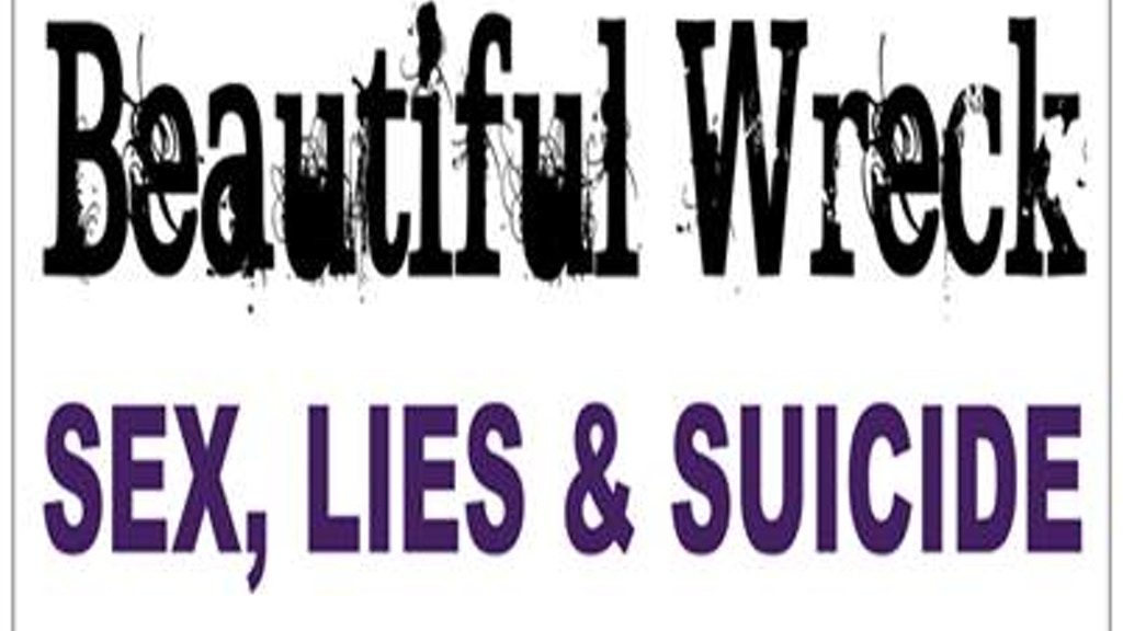 Project image for Beautiful Wreck: Sex, Lies & Suicide