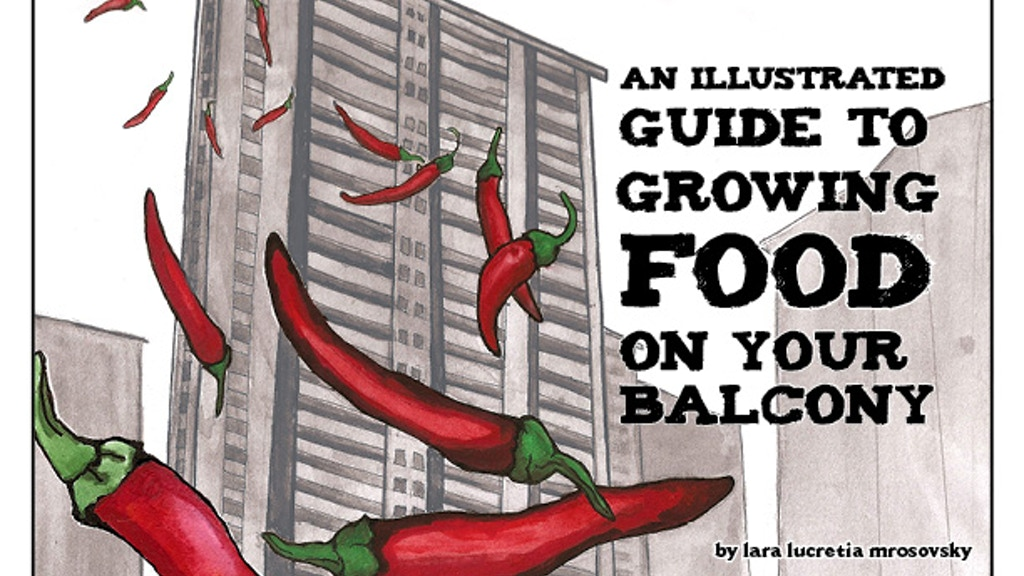 An Illustrated Guide to Growing Food on your Balcony project video thumbnail
